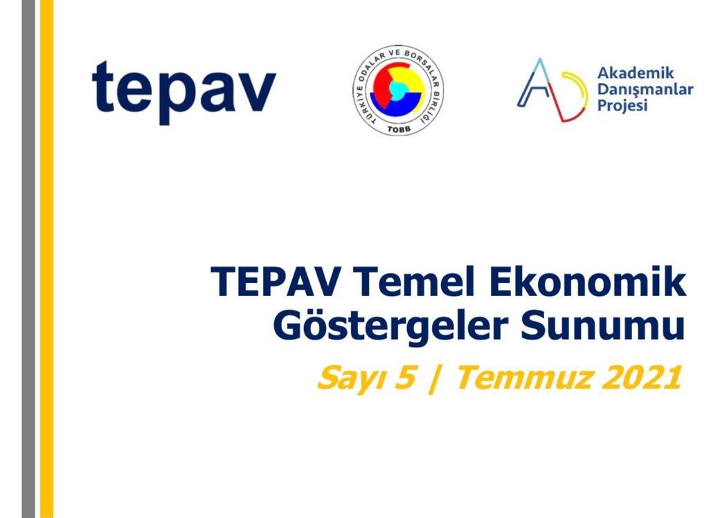 TEPAV TEMEL EKONOMİK GÖSTERGELER SUNUMU